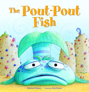 Deborah diesen and the pout pout fish spread cheery for Fish children s book