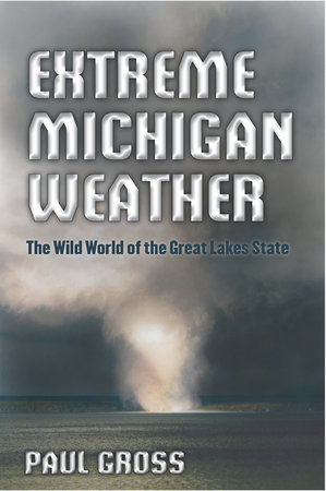 gross cover thumb 300x450 44707 Michigan Weather