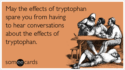 tryptophan-bored-dinner-thanksgiving-ecards-someecards.png