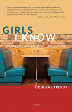 Thumbnail image for girls-i-know-douglas-trevor.jpg