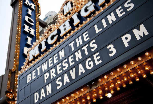 The marquee at Michigan Theater announces the Dan Savage show on Sunday. Daniel Brenner I AnnArbor.com